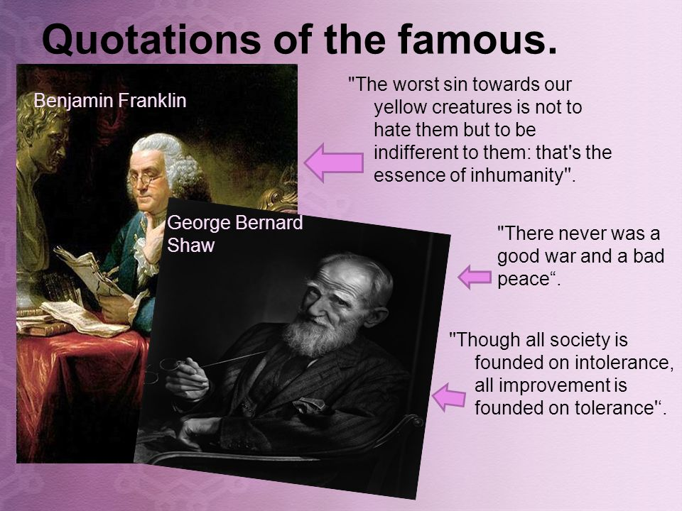 Quotations of the famous.